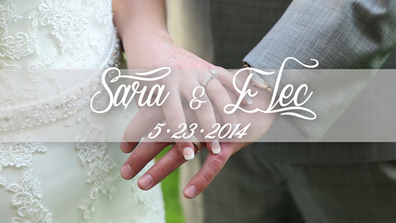 Sara & Elec — Wedding Highlight Reel